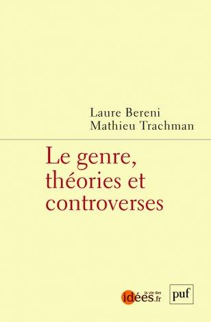 L. Dereni, M. Trachman (dir.), Le genre, théories et controverses