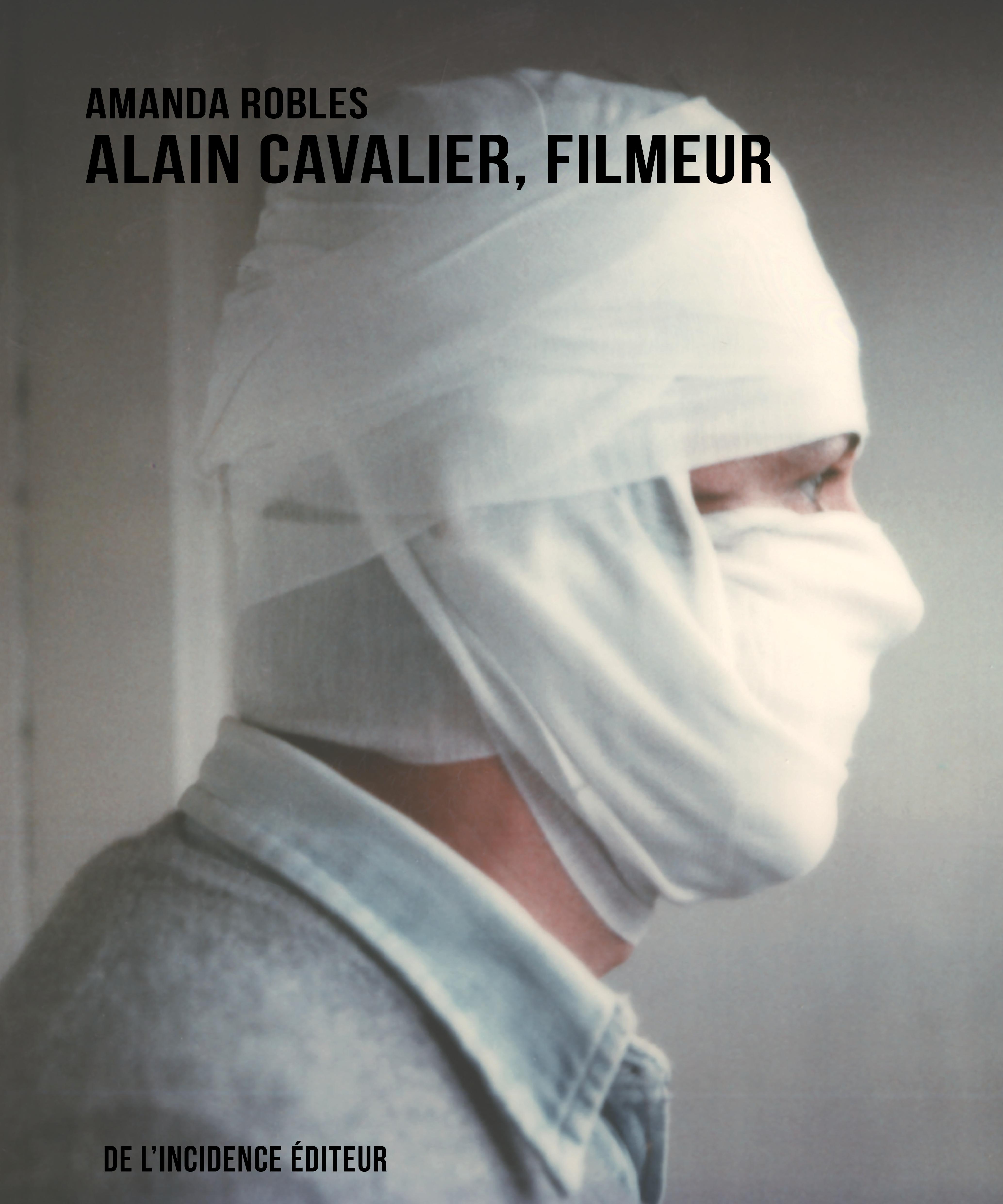 Amanda Robles, Alain Cavalier, filmeur