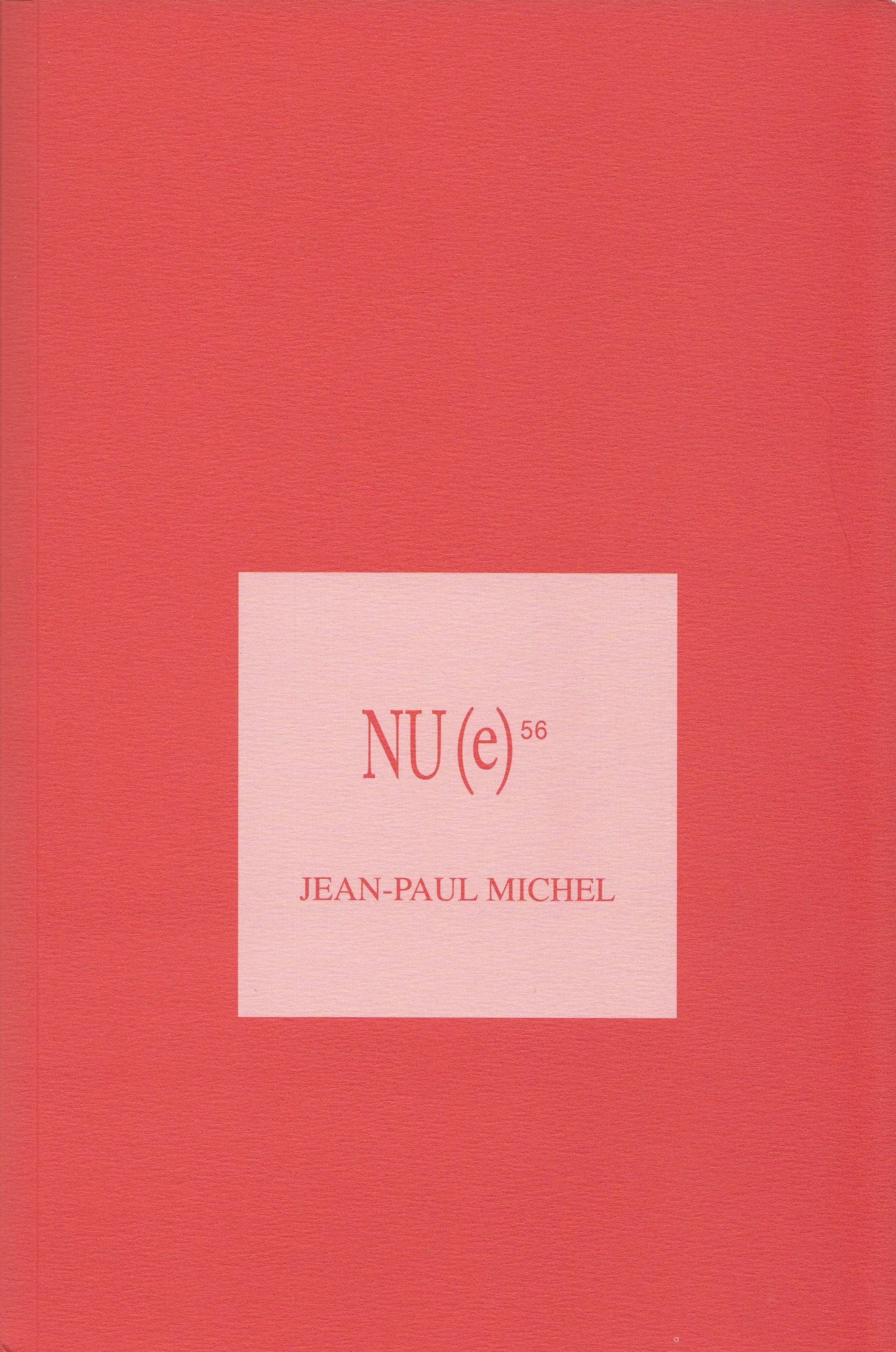 Nu(e), n°56: Jean-Paul Michel (M. Gosztola, dir.)