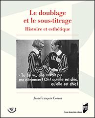 J.-F. Cornu, Le doublage et le sous-titrage
