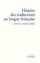 Y. Chevrel, A. Cointre, Y.-M. Tran-Gervat (dir.), Histoire des traductions en langue française, XVIIe-XVIIIe s.