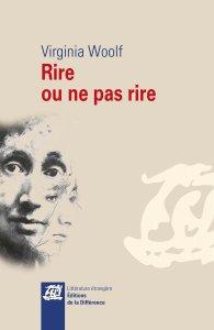 V. Woolf,  Rire ou ne pas rire