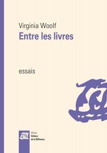 V. Woolf, Entre les livres