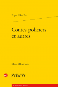 Edgar Allan Poe, Contes policiers et autres (H.Justin, éd.)