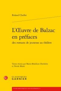 R. Chollet, L'Œuvre de Balzac en préfaces des romans de jeunesse au théâtre
