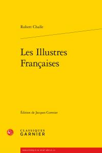 R. Challe, Les Illustres Françaises