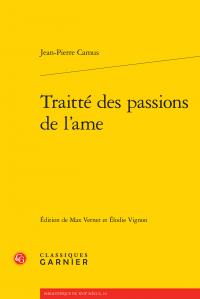 J.-P. Camus, Traitté des passions de l'ame (M. Vernet & E. Vignon, éd.)