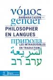 B. Cassin (dir.), Philosopher en langues. Les intraduisibles en traduction