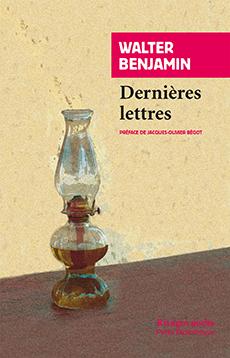 W. Benjamin, Dernières lettres