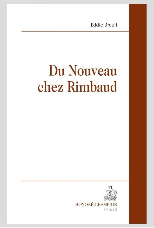 E. Breuil, Du Nouveau chez Rimbaud