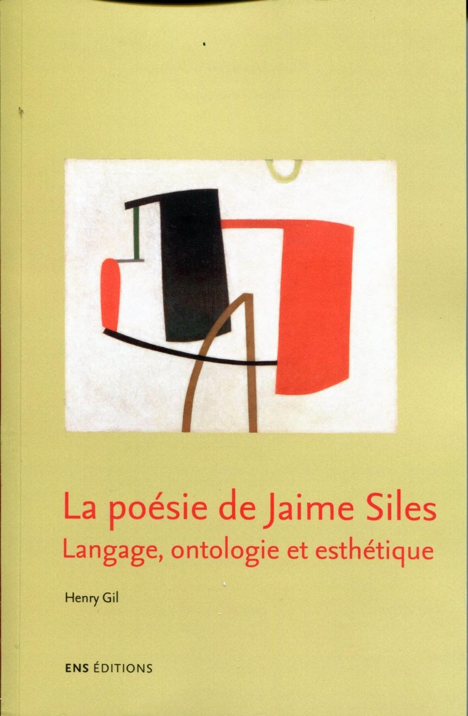 H. Gil, La Poésie de Jaime Siles - Langage, ontologie et esthétique