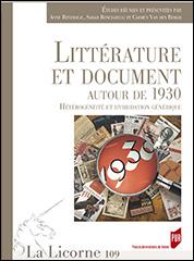 La Licorne, n° 109 : Littérature et document autour de 1930. Hétérogénéité et hybridation générique