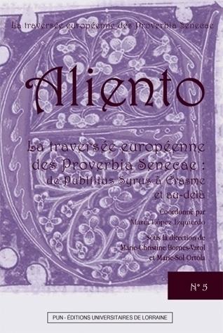Aliento, n° 5 : La Traversée européenne des Proverbia Senecae : de Publilius Syrus à Erasme et au-delà