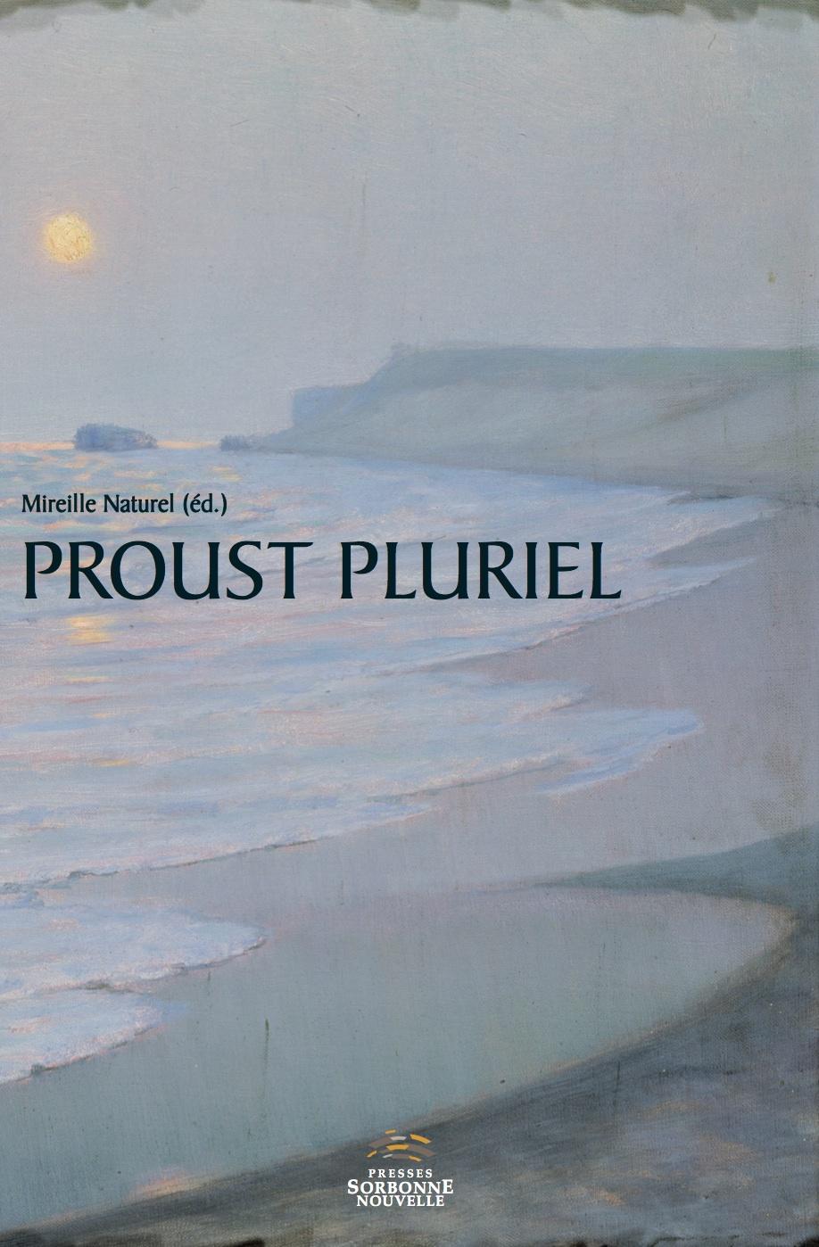 M. Naturel (dir.), Proust pluriel