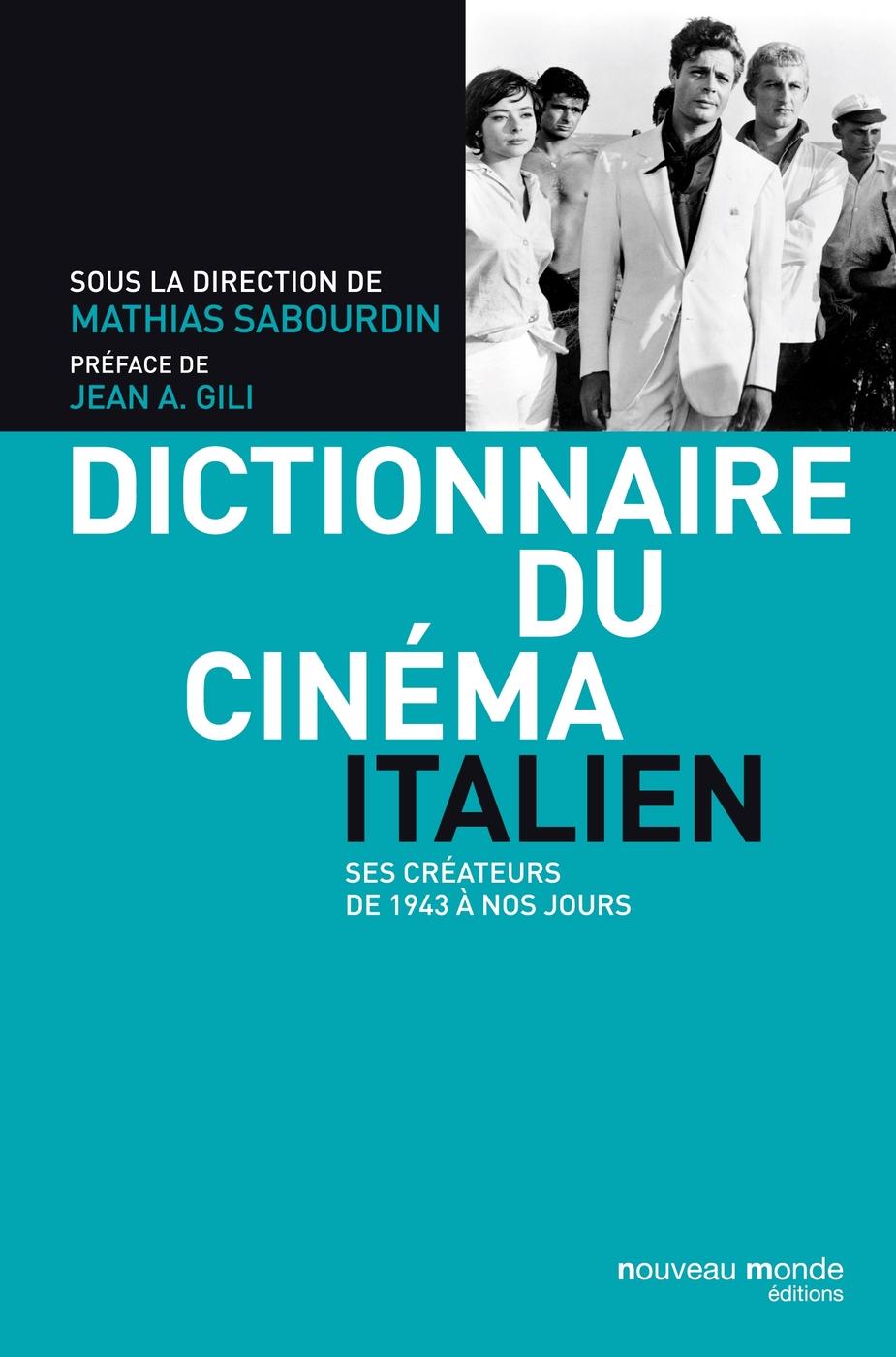 M.-P. Lafargue, O. Maillart, M. Sabourdin, Dictionnaire du cinéma italien
