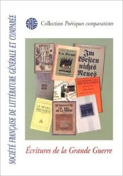 Joëlle Prungnaud (dir.), Ecritures de la Grande Guerre