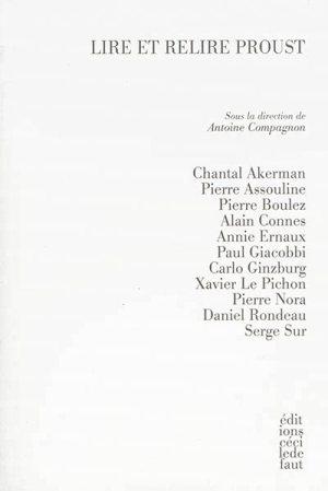 A. Compagnon (dir.), Lire et relire Proust