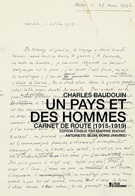 Ch. Baudouin, Un pays et des hommes. Carnet de route (1915-1919)