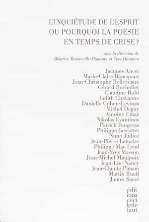 B. Bonneville-Humann et Y. Humann, L'inquiétude de l'esprit ou pourquoi la poésie en temps de crise ?