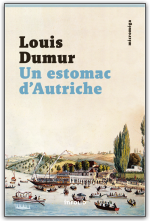 L. Dumur, Un estomac d'Autriche