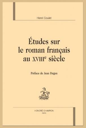 H. Coulet, Études sur le roman français au XVIIIe siècle
