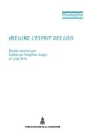 C. Volpilhac-Auger et L. Delia, (Re)lire L'Esprit des lois