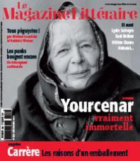 Yourcenar vraiment immortelle, Le Magazine Littéraire (no 550, décembre 2014)