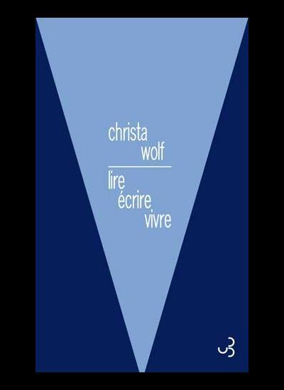 Chr. Wolf, Lire, écrire, vivre