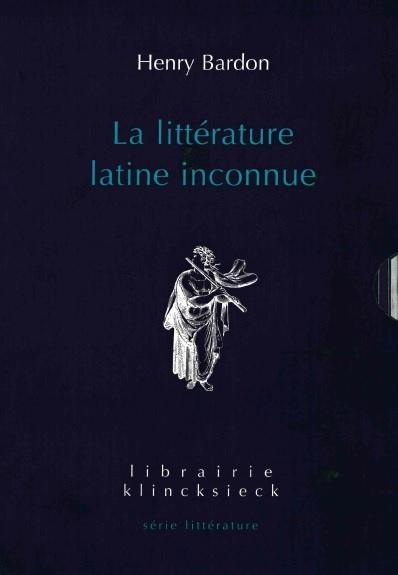 H. Bardon, La Littérature latine inconnue