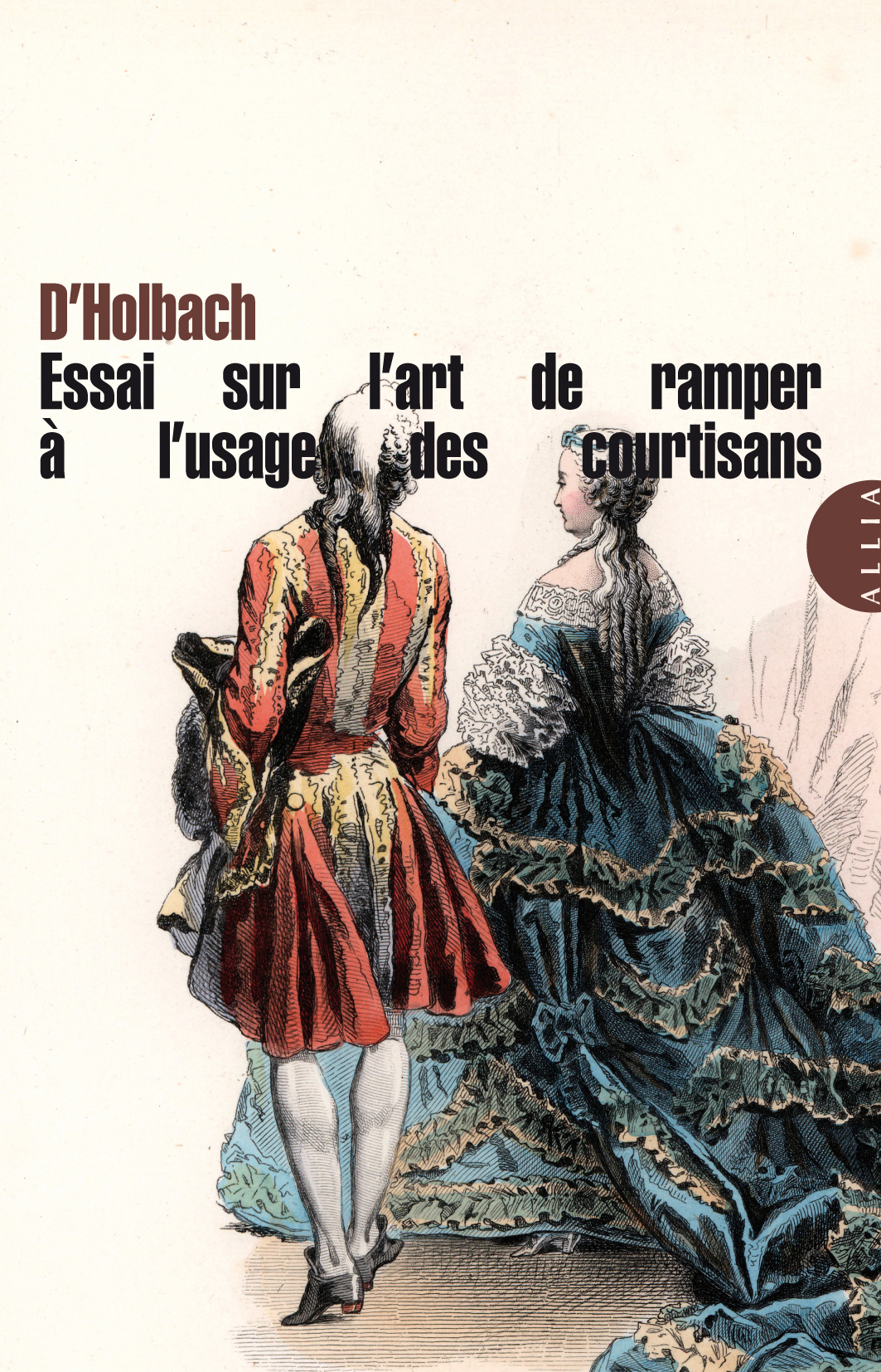 D'Holbach, Essai sur l'art de ramper, à l'usage des courtisans