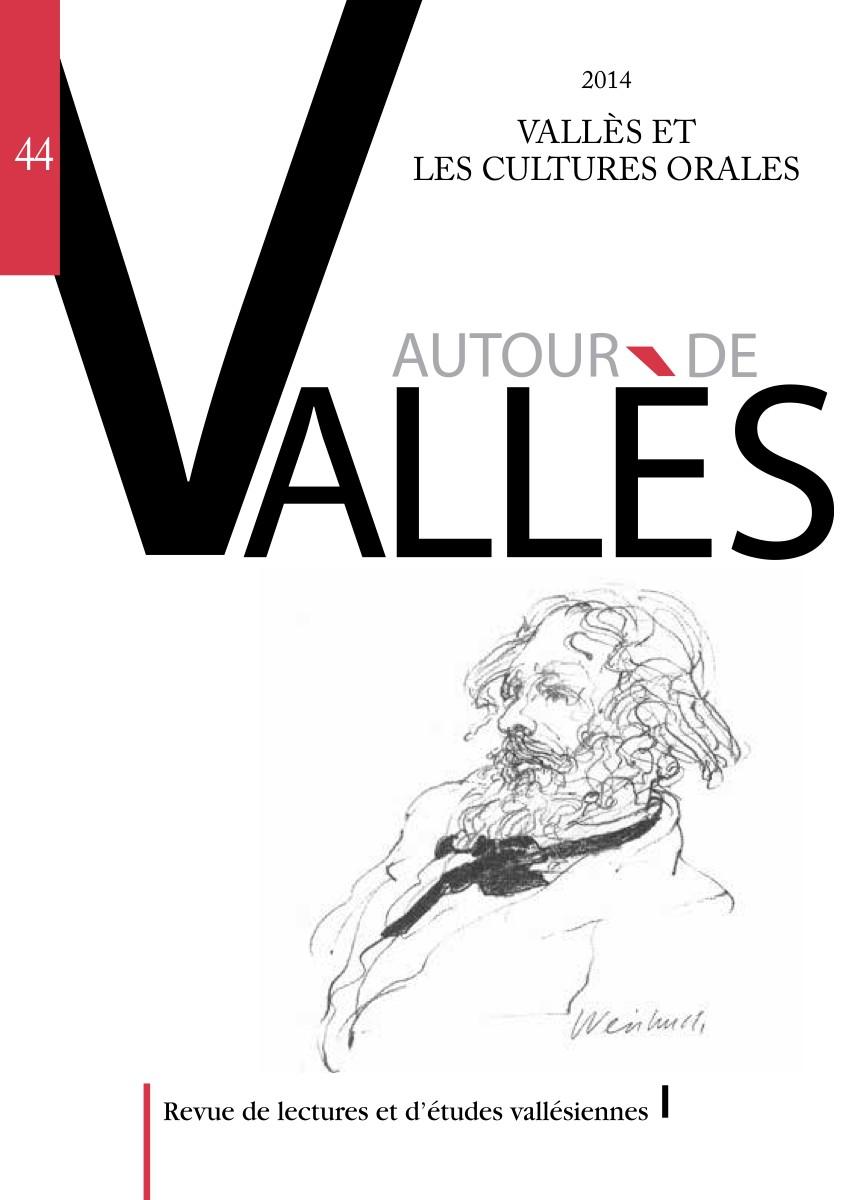 <em>Autour de Vallès</em>, n° 44, 2014 :