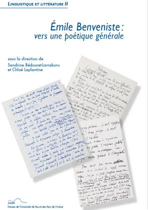 S. Bédouret-Larraburu et C. Laplantine (dir.), Émile Benveniste : vers une poétique générale