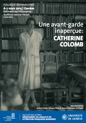 Une avant-garde inaperçue: Catherine Colomb