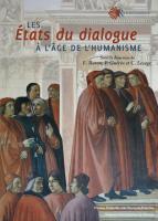 E. Buron, Ph. Guérin, C. Lesage, Les états du dialogue à l'âge de l'humanisme