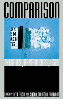 R. Felski, S. Stanford Friedman (dir.), Comparison : Theories, Approaches, Uses