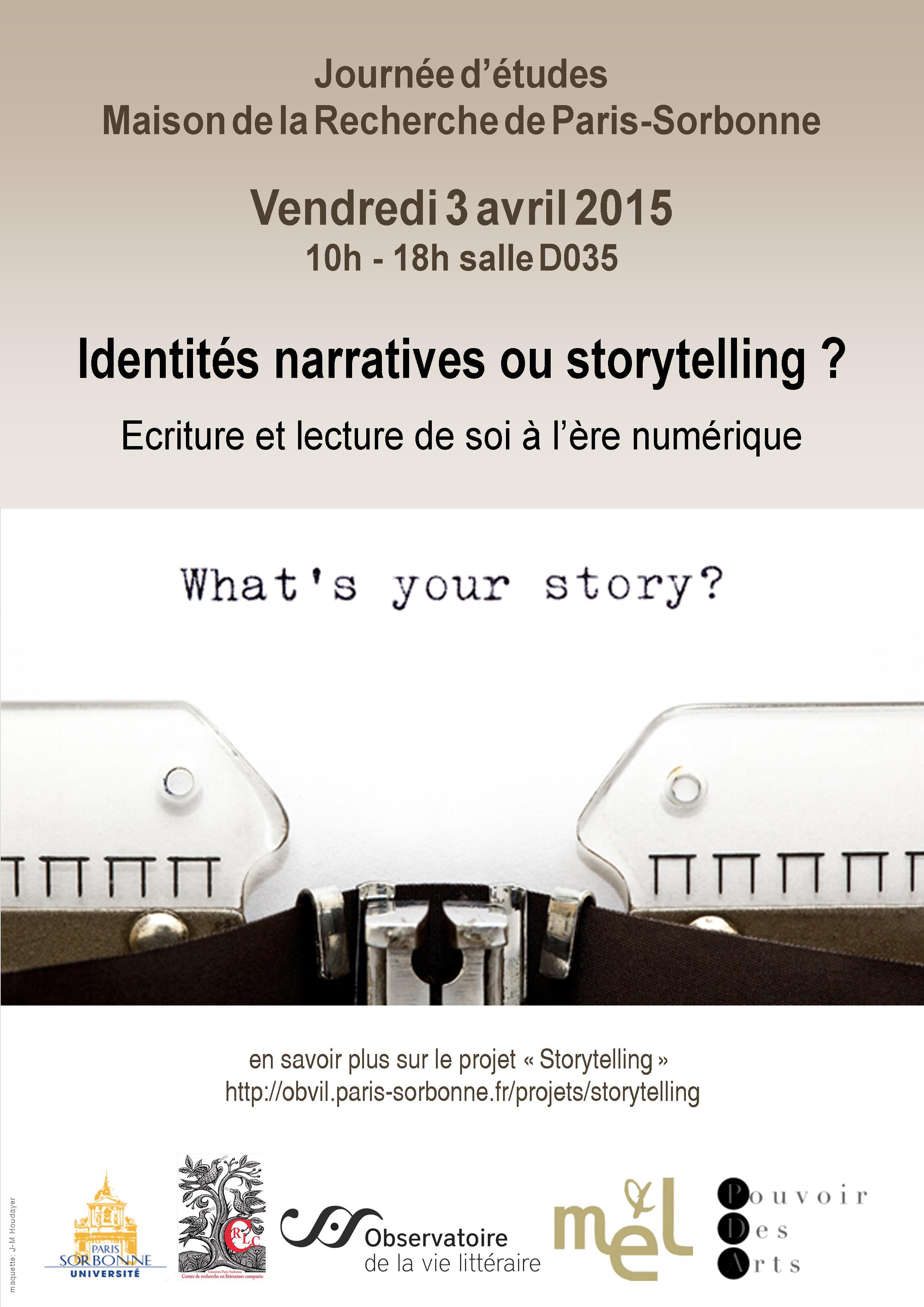Identités narratives ou storytelling ? Ecriture et lecture de soi à l'ère numérique