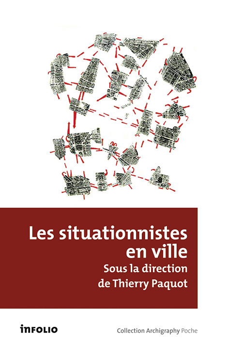 Th. Paquot, Les situationnistes en ville