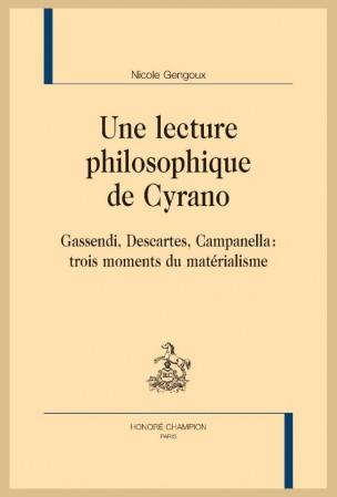N. Gengoux, Une lecture philosophique de Cyrano. Gassendi, Descartes, Campanella : trois moments du matérialisme