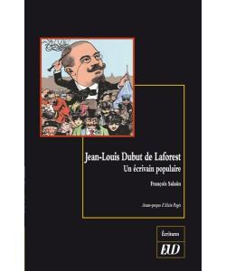 F. Salaün, Jean-Louis Dubut de Laforest. Un écrivain populaire