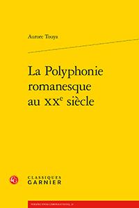 A. Touya, La Polyphonie romanesque au XXe siècle