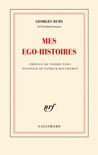 G. Duby, Mes ego-histoires