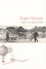 R. Grenier, Paris ma grand'ville