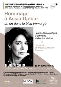 Hommage à Assia Djebar. Un cri dans le bleu immergé (Paris 3)