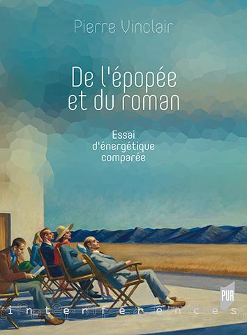 P. Vinclair, De l'épopée et du roman - Essai d'énergétique comparée
