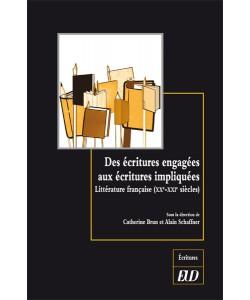 C. Brun, A. Schaffner (dir.), Des écritures engagées aux écritures impliquées