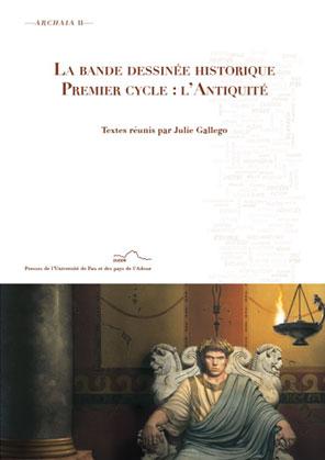 J. Gallego (dir.), La Bande dessinée historique - Premier cycle : l'antiquité