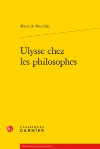 M. de Marcillac, Ulysse chez les philosophes