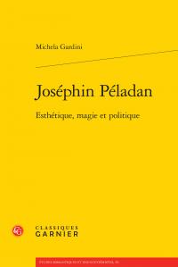 M. Gardini, Joséphin Péladan. Esthétique, magie et politique