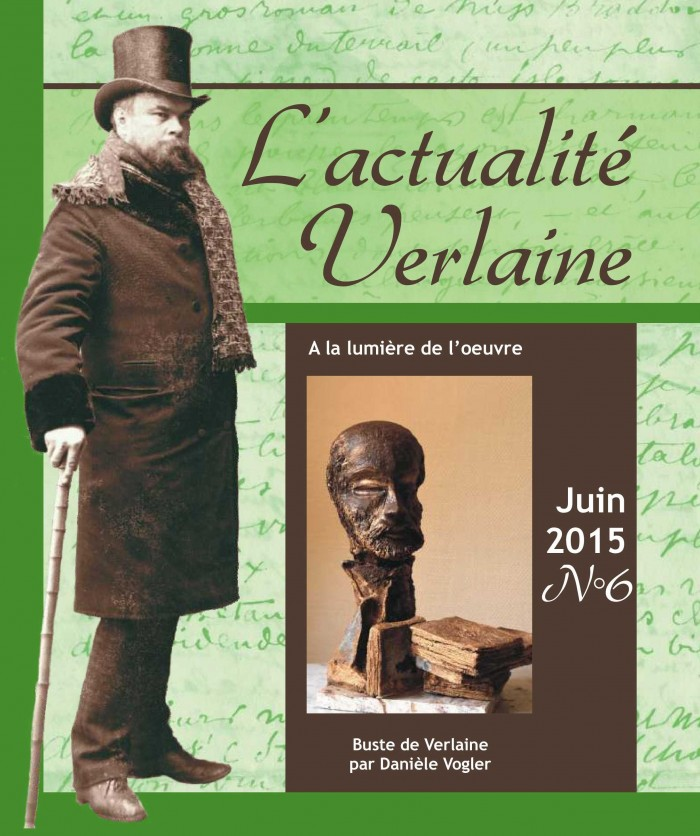 L'Actualité Verlaine, n° 6 : « à la lumière de l'oeuvre », juin 2015