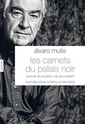 A. Mutis, Les Carnets du palais noir
